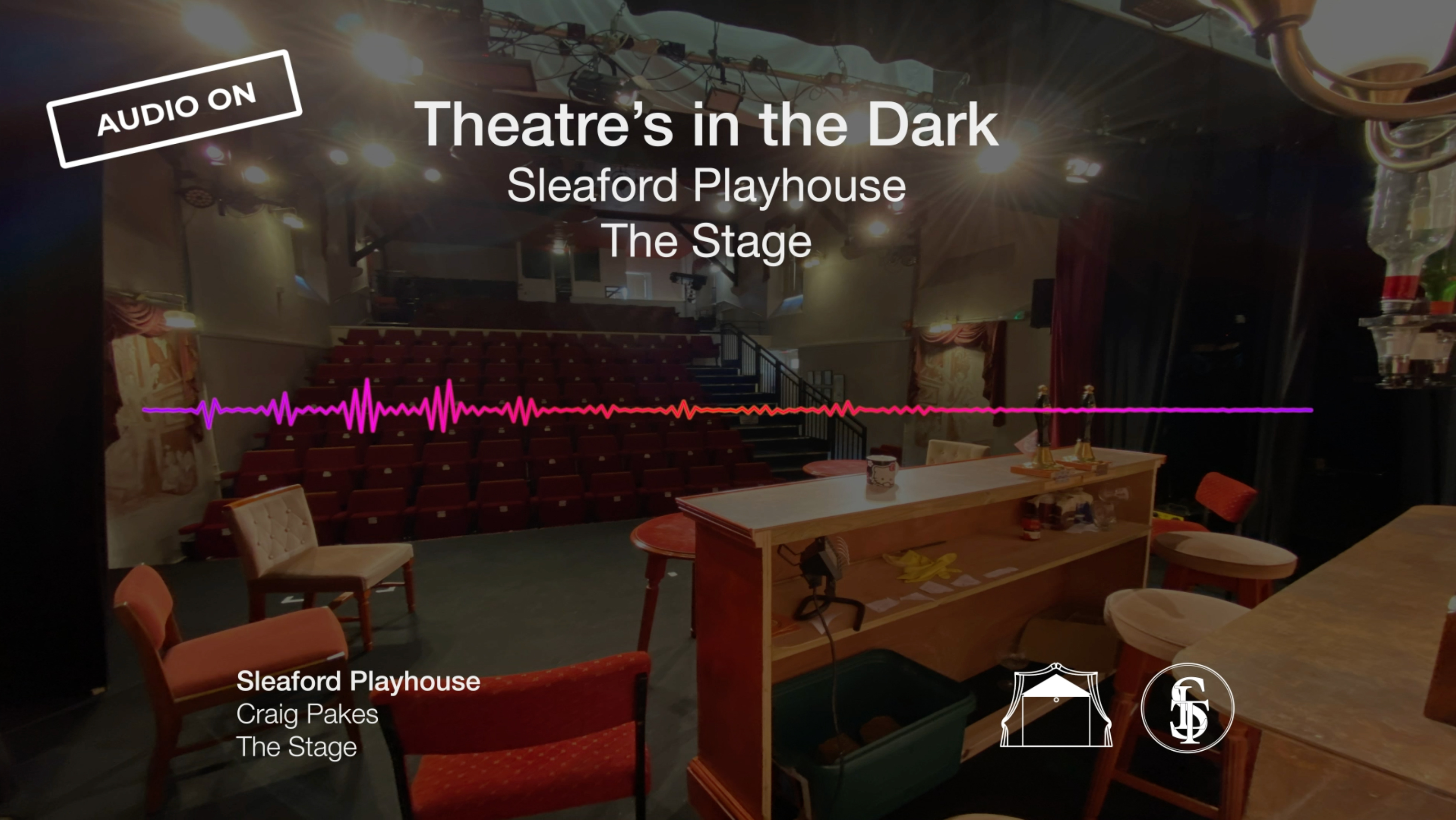 The Stage - Theatres in the Dark - Part Two