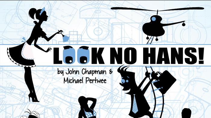 Look No Hans! - a comedy by John Chapman and Michael Pertwee